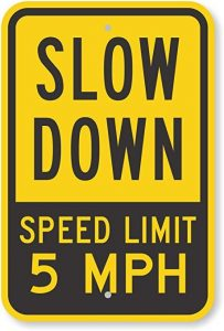 Speed Limit Sign Slow Down